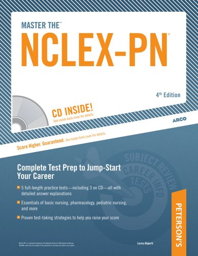 Master The NCLEX-PN: Targeted Test Prep to Jump-Start Your Career (Peterson's Master the NCLEX-PN (W/CD))