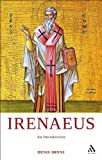 img - for Irenaeus: An Introduction by Denis Minns OP (2010-06-03) book / textbook / text book