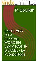 EXCEL VBA 2003 : PILOTER WORD EN VBA A PARTIR D'EXCEL - Le Publipostage