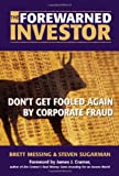 The Forewarned Investor: Don't Get Fooled Again by Corporate Fraud