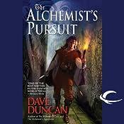 The Alchemist's Pursuit | Dave Duncan