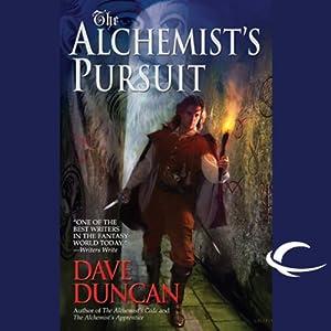 The Alchemist's Pursuit | [Dave Duncan]