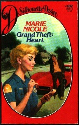 Grand Theft: Heart, MARIE NICOLE