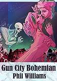 Gun City Bohemian