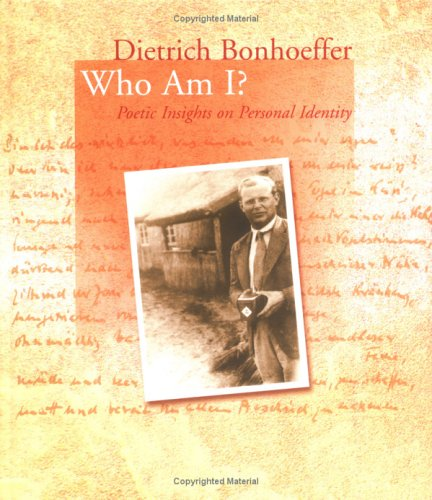 Dietrich Bonhoeffer: Who Am I? (Bonhoeffer Gift Books)