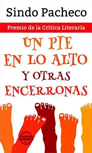 Portada del libro Un pie en lo alto y otras encerronas de Sindo Pacheco