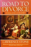 Road to Divorce: England 1530-1987 (0192852558) by Stone, Lawrence