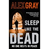 Sleep Like the Dead (DCI Lorimer)by Alex Gray