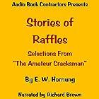 Stories of Raffles Hörbuch von E. W. Hornung Gesprochen von: Richard Brown