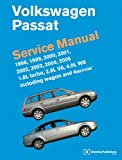 Volkswagen Passat Service Manual: 1998, 1999, 2000, 2001, 2002, 2003, 2004, 2005 1.8L Turbo, 2.8L V6, 4.0L W8 including Wagon and 4Motion
