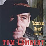 American Heart, Pt. 1by Tom Lambert