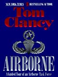 Acquista Airborne: A Guided Tour of an Airborne Task Force (TOM CLANCY