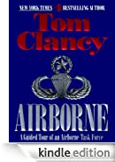 Airborne: A Guided Tour of an Airborne Task Force (TOM CLANCY