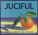 img - for Juciful Brand (Orange) Original Label (Books folk art) book / textbook / text book