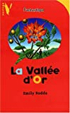La vallée d'or (French Edition) (2012098304) by Rodda, Emily