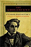 The Adolescent (0393324907) by Dostoevsky, Fyodor
