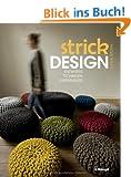 Strickdesign: Entw�rfe, Techniken, Experimente