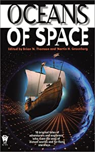 Oceans of Space by Brian M. Thomsen and Martin Harry Greenberg