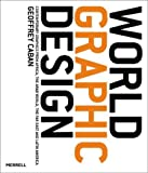 img - for World Graphic Design: Contemporary Graphics from Africa, the Far East, Latin America and the Middle East book / textbook / text book