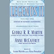 Legends II, New Short Novels by the Masters of Modern Fantasy: Volume 1 (Unabridged Selections) | [George R. R. Martin, Anne McCaffrey]