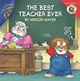 The Best Teacher Ever (0060539607) by Mayer, Mercer