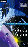 Die Sten- Chroniken 2. Kreuzfeuer. (3442250013) by Cole, Allan