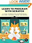 Learn to Program with Scratch: A Visu...