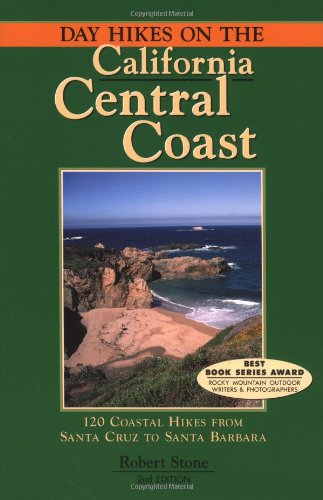 Day Hikes On the California Central Coast, 2nd