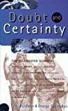 Doubt And Certainty (Helix Books)