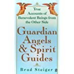 Book Review on Guardian Angels and Spirit Guides (Visions, Signet) by Brad Steiger