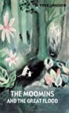 Tove Jansson The Moomins and the Great Flood