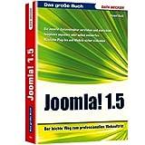 """Open Source Reihe Joomla! 1.5 Attraktive Webseiten: Der leichte Weg zum professionellen Webauftritt. Die Joomla!-Seitenstruktur verstehen und ... Plug-Ins und Module sicher einbindenvon """"Daniel Koch"""""""