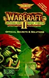 WarCraft II: Beyond the Dark Portal: Official Secrets and Solutions (Secrets of the Games Series) (0761507876) by Walker, Mark