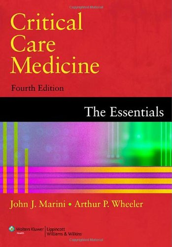 Critical Care Medicine: The Essentials 3rd edition