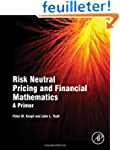Risk Neutral Pricing and Financial Ma...