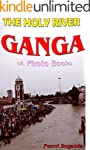 The Holy River Ganga (A Photo Book) (...