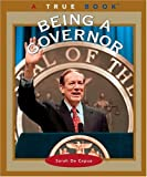 Being a Governor (True Books)