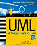 UML: A Beginner's Guide