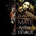 Claiming Their Royal Mate: Part Four (       UNABRIDGED) by Andie Devaux Narrated by Carly Robins