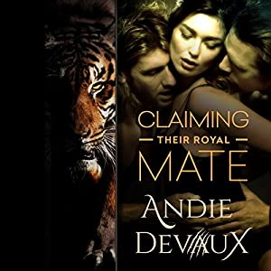 Claiming Their Royal Mate: Part Four Audiobook