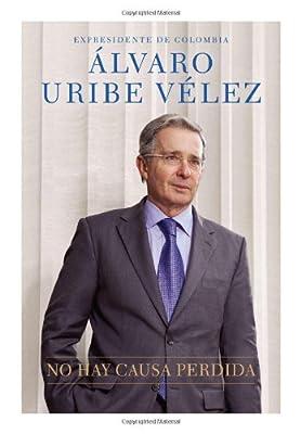 No hay causa perdida (Spanish Edition)