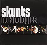 No Apologies Skunks