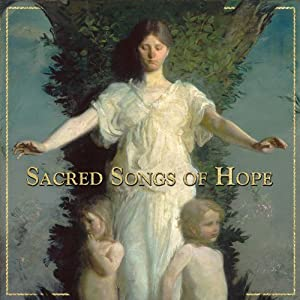 Sacred Songs of Hope