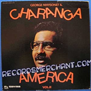 George Maysonet And Charanga America - Charanga America