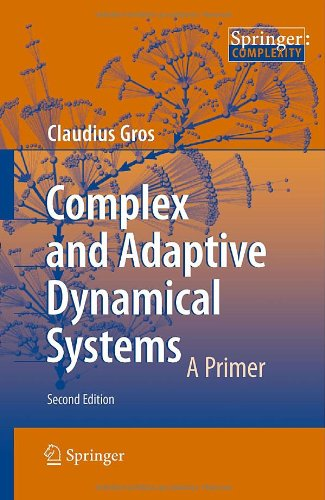 Complex and Adaptive Dynamical Systems: A Primer...