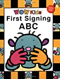 WOW First Signing: ABC (WOW Kids)