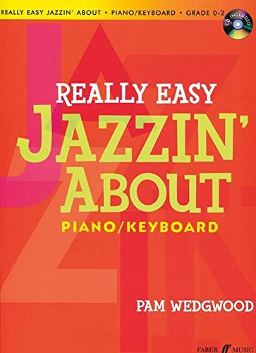 Really Easy Jazzin' About for Piano / Keyboard: Book & CD (Faber Edition: Jazzin' About) (Jazzin The Blues compare prices)