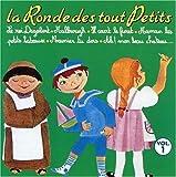 Vol. 1-La Ronde Des Tout Petits