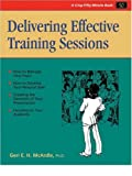 Delivering Effective Training Sessions: Becoming a Confident and Competent Presenter (Fifty-Minute)
