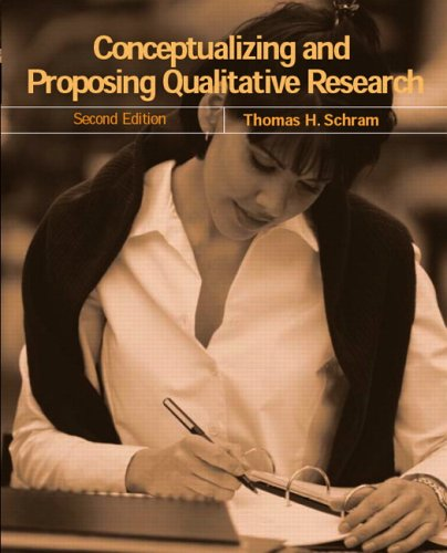 Conceptualizing and Proposing Qualitative Research (2nd Edition)